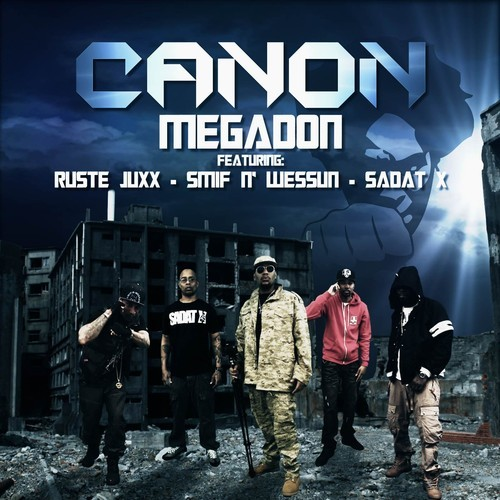 MEGADON - Canon -  featuring RUSTE JUXX, SMIF N' WESSUN and SADAT X