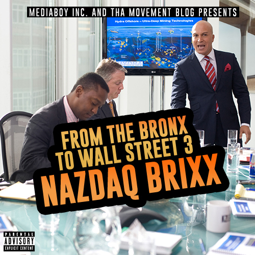 Nazdaq_Brixx_-_from_the_bronx_to_wall_street_3_mixtape_cover